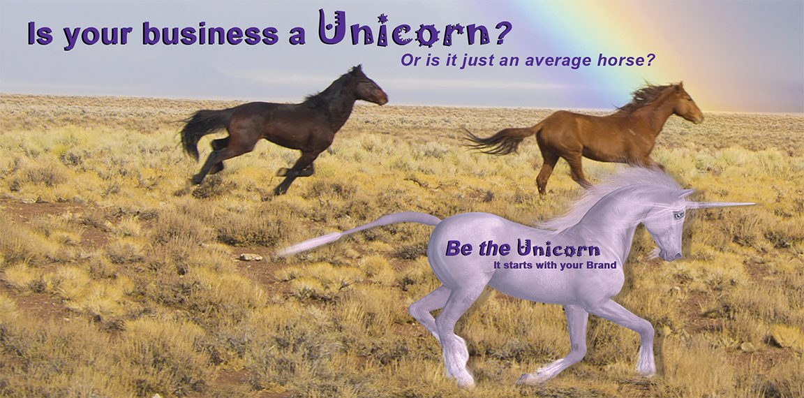 Be THE Unicorn, it starts with your Brand